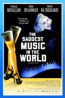 Poster for The Saddest Music in the World