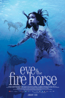 Poster for Eve and the Fire Horse