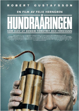 Poster for Hundraåringen som klev ut genom fönstret och försvann (The 100-Year-Old Man Who Climbed Out of the Window and Disappeared)