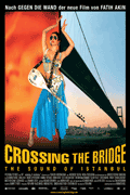 Poster for Crossing the Bridge: The Sound of Istanbul