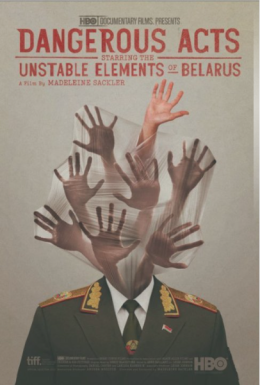 Poster for Dangerous Acts Starring the Unstable Elements of Belarus