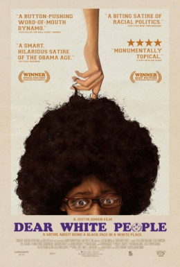 Poster for Dear White People