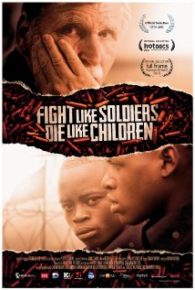 Poster for Fight Like Soldiers Die Like Children