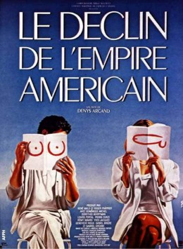 Poster for The Decline of the American Empire