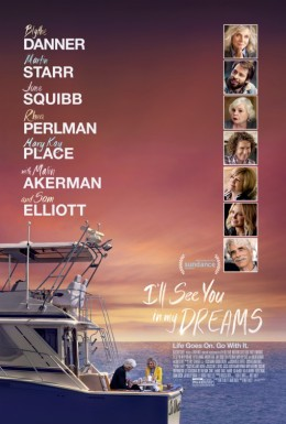 Poster for I'll See You in My Dreams